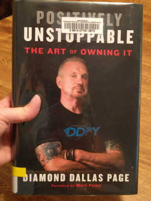 Positively Unstoppable book by Diamond Dallas Page